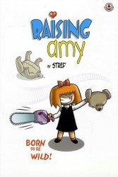 Markosia's Raising Amy Soft Cover # 1