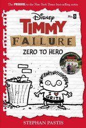 Hyperion Books's Timmy Failure: Zero To Hero  TPB # 0