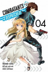 Yen Press's Combatants Will Be Dispatched Soft Cover # 4