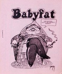 Clay Geerdes's Babyfat Issue # 17