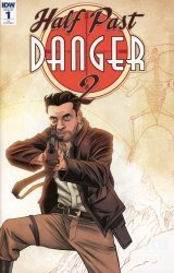 IDW Publishing's Half Past Danger II: Dead to Reichs Issue # 1ri