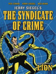 Rebellion's Jerry Siegel's The Syndicate Of Crime TPB # 1
