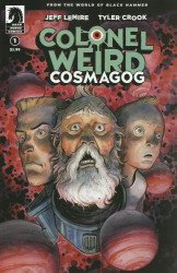 Dark Horse Comics's Colonel Weird: Cosmagog Issue # 1