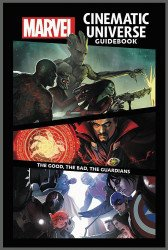 Marvel Comics's Marvel Cinematic Universe Guidebook: The Good, the Bad, the Guardians Hard Cover # 1