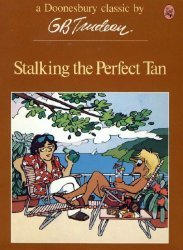 Holt, Rinehart, & Winston's Doonesbury Book: Stalking the Perfect Tan Soft Cover # 1-2nd print