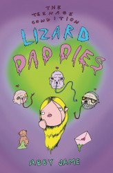 Silver Sprocket's The Teenage Condition: Lizard Daddies  Issue # 1