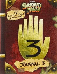 Disney Press's Gravity Falls: Journal 3 Hard Cover # 1