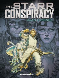Humanoids Publishing's Starr Conspiracy Hard Cover # 1