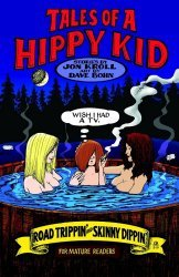 APE Entertainment's Tales of a Hippy Kid: Road Trippin & Skinny Dippin Soft Cover # 1