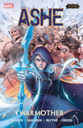 Marvel Comics's League Of Legends: Ashe - Warmother TPB # 1