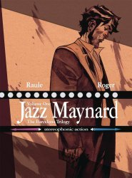 Magnetic Press's Jazz Maynard Hard Cover # 1