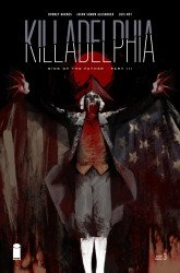 Image Comics's Killadelphia Issue # 3-2nd print