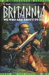 Valiant Entertainment's Britannia: We Who Are About To Die Issue # 3c