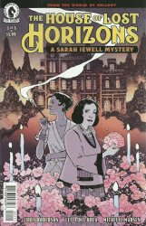 Dark Horse Comics's The House of Lost Horizons: A Sarah Jewell Mystery Issue # 1