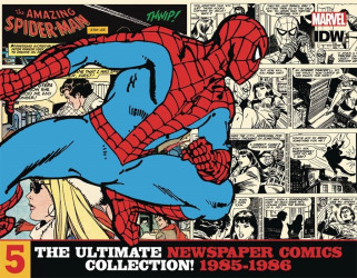 IDW Publishing's The Amazing Spider-Man: Ultimate Newspaper Comics Collection Hard Cover # 5