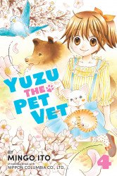 Kodansha Comics's Yuzu: The Pet Vet Soft Cover # 4