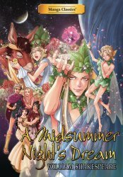 UDON Entertainment's Manga Classics: A Midsummer Night's Dream Hard Cover # 1