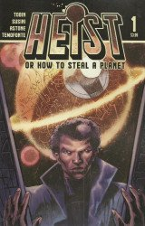 Monsters From The Vault's Heist or How to Steal a Planet Issue # 1