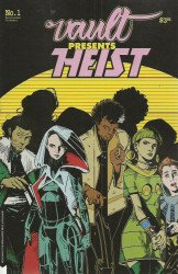 Monsters From The Vault's Heist or How to Steal a Planet Issue # 1b