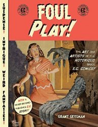 Harper Collins's Foul Play!: The Art and Artists of EC Comics Soft Cover # 1