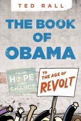 Seven Stories Press 's Book of Obama: From Hope and Change to the Age of Revolt Soft Cover # 1