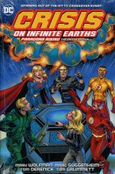 DC Comics's Crisis On Infinite Earths: Paragons Rising Hard Cover # 1