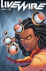 Valiant Entertainment's Livewire Issue # 7b