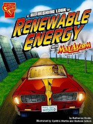 Capstone Press's Graphic Library: Refreshing Look at Renewable Energy Soft Cover # 1