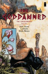 Image Comics's The Goddamned: The Virgin Brides Issue # 1