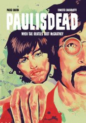 Image Comics's Paul Is Dead: When The Beatles Lost McCartney Soft Cover # 1