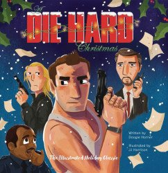 Insight Editions 's A Die Hard Christmas Hard Cover # 1