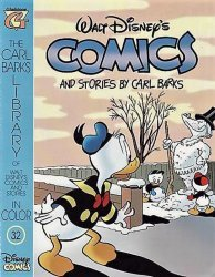 Gladstone's Carl Barks Library of Walt Disney's Comics and Stories in Color Issue # 32
