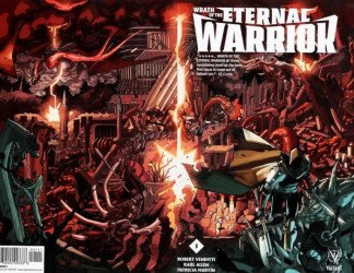 Valiant Entertainment's Wrath of the Eternal Warrior Issue # 1