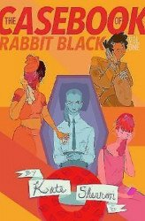 Comicker Press's Casebook of Rabbit Black TPB # 1