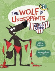 Graphic Universe's Wolf in Underpants At Full Speed TPB # 1