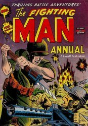 Ajax-Farrell's The Fighting Man Annual # 1
