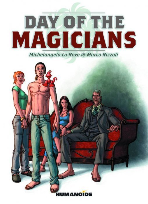 day of the magicians soft cover 1 humanoids publishing. Black Bedroom Furniture Sets. Home Design Ideas