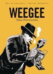 Conundrum Press's Weegee: Serial Photographer Soft Cover # 1