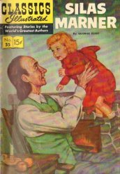Gilberton Publications's Classics Illustrated #55: Silas Marner Issue # 1f