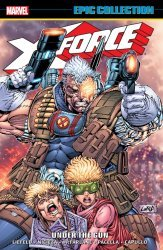 Marvel Comics's X-Force: Epic Collection TPB # 1