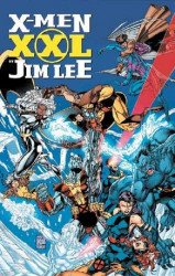 Marvel Comics's X-Men: XXL - By Jim Lee Hard Cover # 1