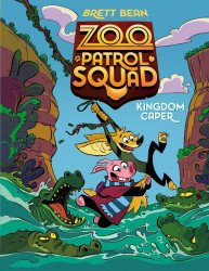 Penguin Workshop's Zoo Patrol Squad Hard Cover # 1