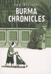 Drawn and Quarterly's Burma Chronicles Soft Cover # 1