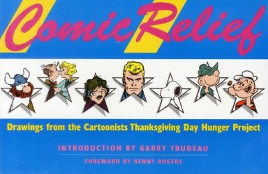 Henry Holt & Company's Comic Relief: Drawings from the Cartoonists Thanksgiving Day Hunger Project TPB # 1