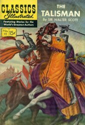 Gilberton Publications's Classics Illustrated #111 - The Talisman Issue # 4