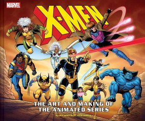 Harry A Chesler's X-Men: Art and Making of the Animated Series Hard Cover # 1