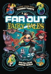 Capstone Press's Far Out Fairy Tales: 5 Full-Color Graphic Novels TPB # 1