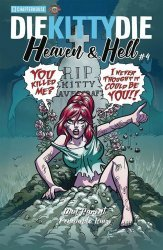 Chapter House Publishing Inc.'s Die Kitty Die: Heaven and Hell Issue # 4