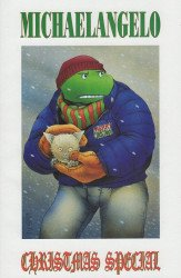 Mirage Studios's Teenage Mutant Ninja Turtles - Michaelangelo: Christmas Special Special # 1
