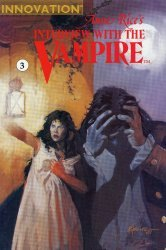 Innovation Publishing's Anne Rice's: Interview with the Vampire Issue # 3